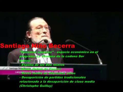 Santiago Niño Becerra- España los 2 relatos,Oxfam, Desap. de partidos, d...