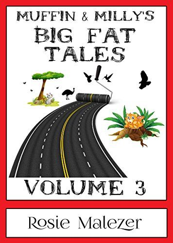 Muffin and Milly's Big Fat Tales: Volume 3 (CATHOOD Book 4) by Rosie Malezer http://www.amazon.com/dp/B012LB9SVW/ref=cm_sw_r_pi_dp_2SuFwb07SZTVP