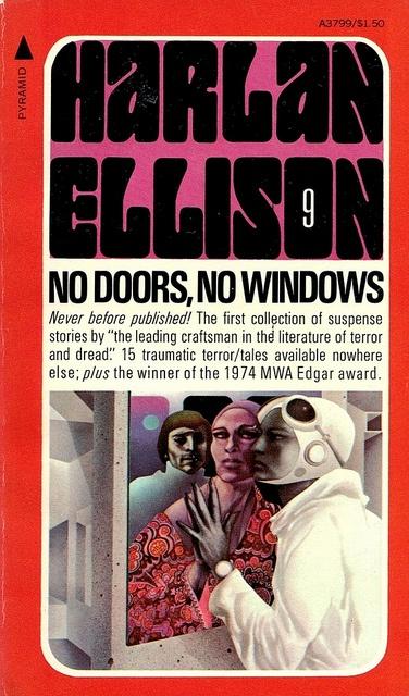 Harlan Ellison, No Doors, No Windows. Pyramid 1975. Cover by Leo Dillon and Diane Dillon