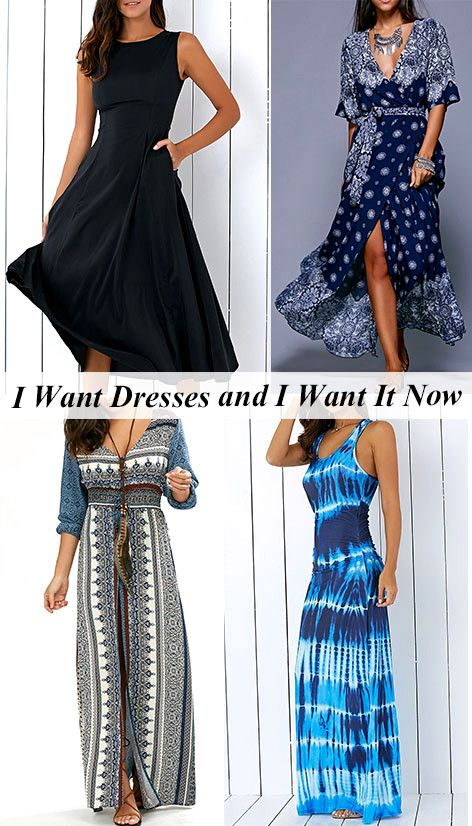 I Want Dresses and I Want It Now