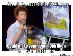 I know this is under Roy Lichtenstein but this Bob Ross meme made my day!