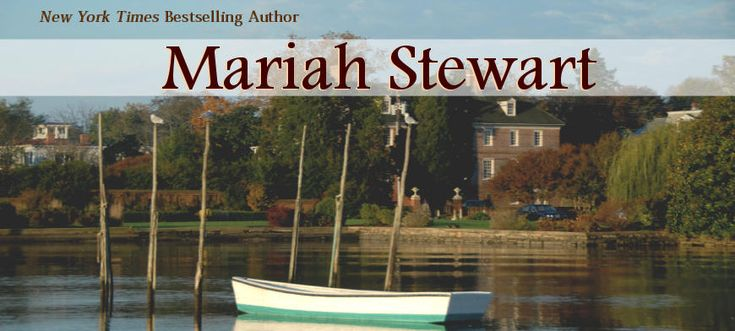 Mariah Stewart...love her books.2010 January, Books Movie, Book Worth, Mariah Stewart Lov, Book Movie, 2011 April, Bestselling Author, April 2011, Awesome Author