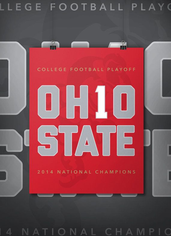 Ohio State Buckeyes 2014 CFP National Championship Poster by DimestoreSaintDesign
