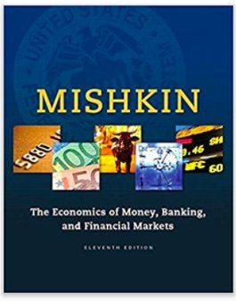 EBook+The+Economics+of+Money,+Banking,+and+Financial+Markets,+11th