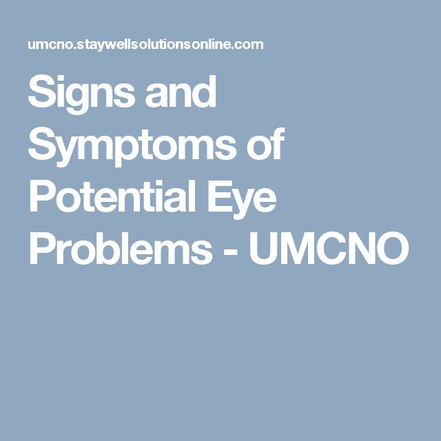 Signs and Symptoms of Potential Eye Problems - UMCNO