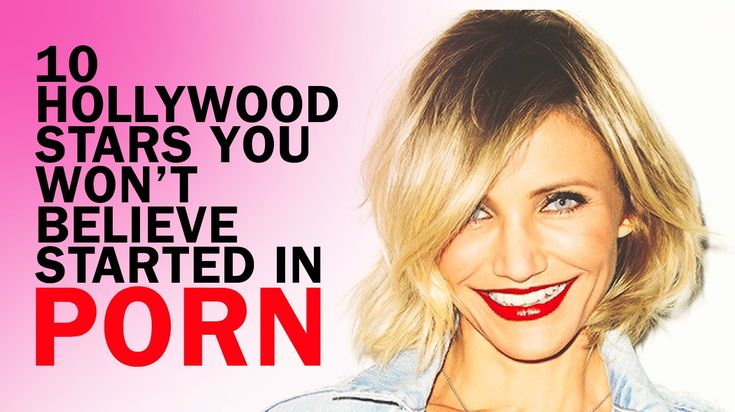 10 Hollywood Stars You Wont Believe Started In Porn -3634