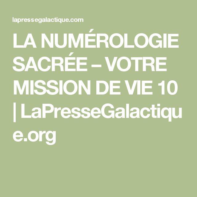 LA NUMÉROLOGIE SACRÉE – VOTRE MISSION DE VIE 10 | LaPresseGalactique.org