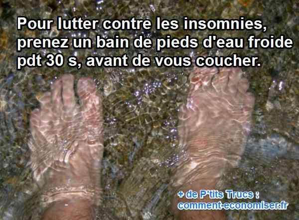 Pourtant, je vais vous donner un truc qui a l'avantage d'être gratuit, naturel et facile à mettre en oeuvre. Une bassine et de l'eau froide suffisent.  Découvrez l'astuce ici : http://www.comment-economiser.fr/insomnie-eau-froide.html?utm_content=buffere727f&utm_medium=social&utm_source=pinterest.com&utm_campaign=buffer