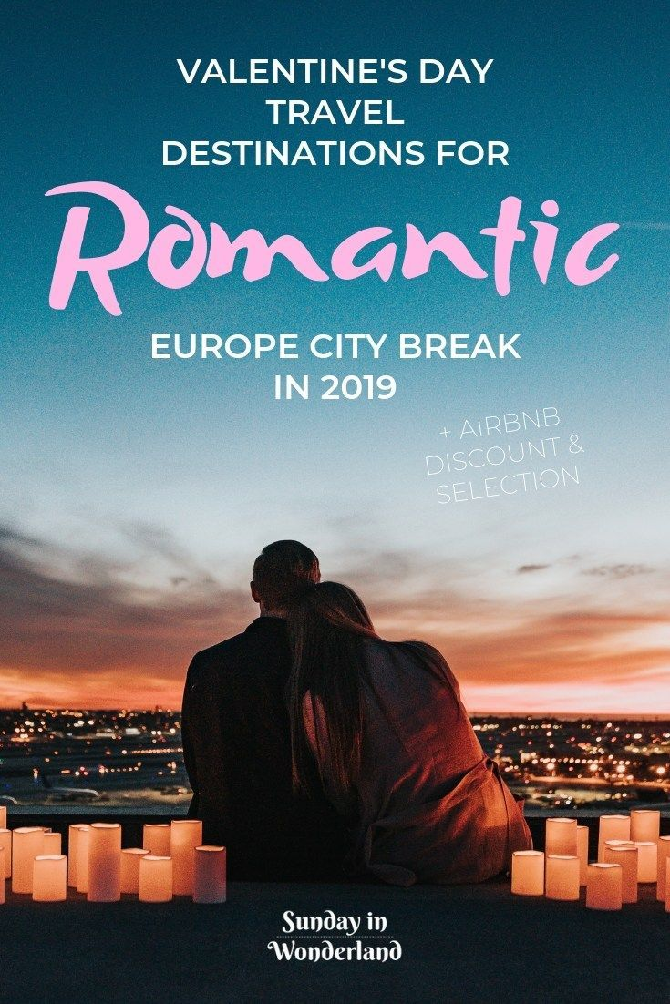 Valentine's Day in Europe: 6 pleasant concepts for 2019 + inns choice