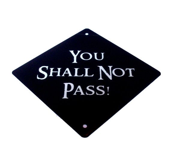 You Shall Not Pass Car Window Sign by GelertDesign on Etsy, £6.00