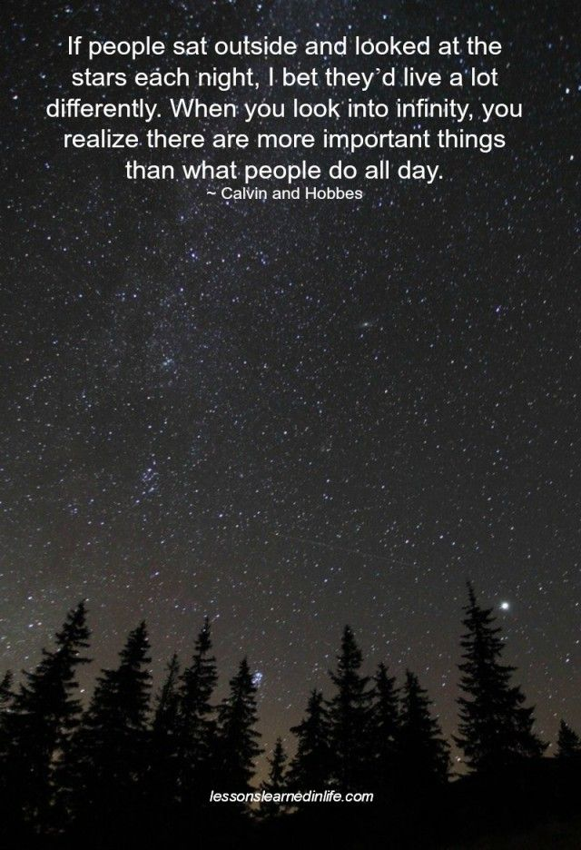 Lessons Learned in Life | Look at the stars each night.