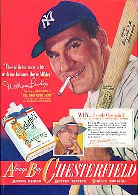 "About a month after Ruth's death in Sept 1948, ""The Babe Ruth Story,"" a film by Allied Artists starring William Bendix, was released to theaters. Bendix is shown above in a 1948 back-page magazine ad attired in his Babe Ruth outfit, singing the praises of Chesterfield cigarettes. It appears he is also holding a Babe Ruth-monogrammed ""Louisville Slugger"" baseball bat."