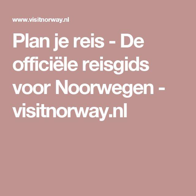 Plan je reis - De officiële reisgids voor Noorwegen - visitnorway.nl