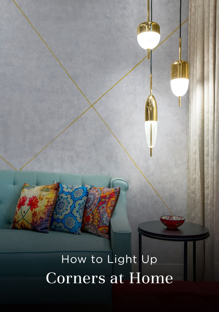 How to Light Up Corners at Home | Living room corner decor ...