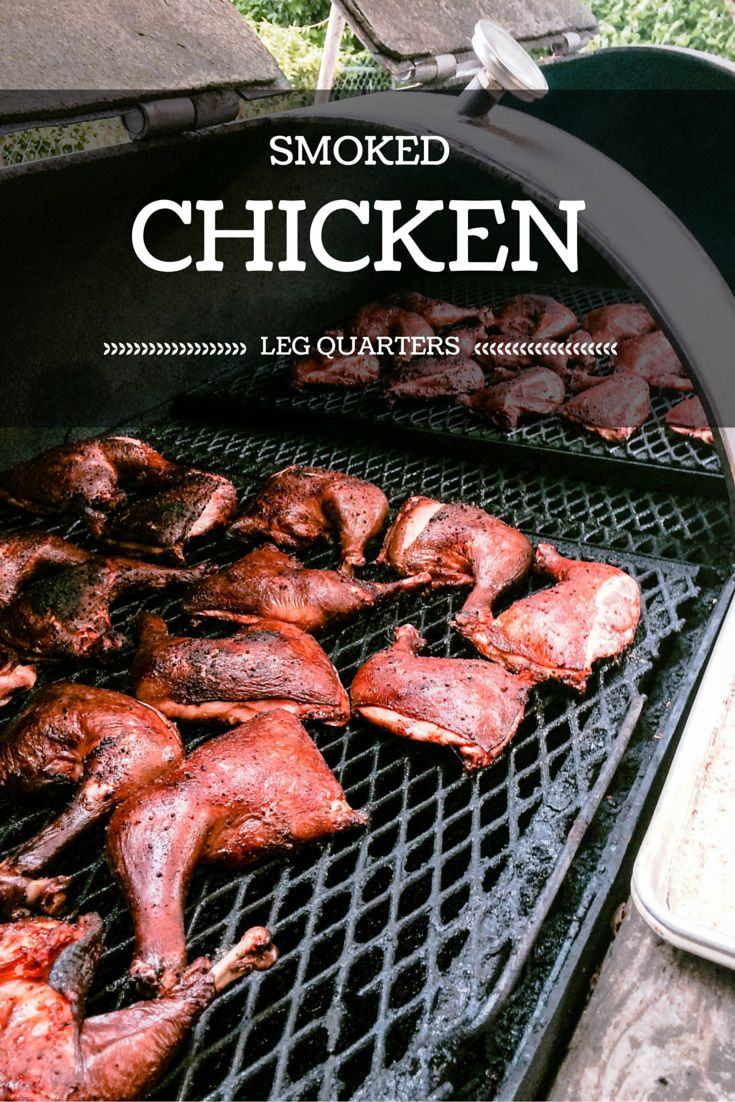 Sweet, spicy, slow smoked Chicken Leg Quarters