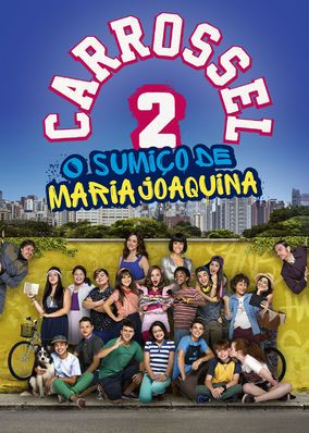 Carrossel 2: O Sumi?o de Maria Joaquina (2016) - The eclectic children of World School get a chance to meet a famous pop star, but first their archenemies aim to put them through a grueling trial.