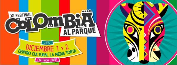 En Bogotá el 1 y 2 de Diciembre se realiza el Festival Colombia al Parque #colombialaparque