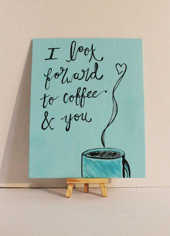 Questo dipinto originale riporta la citazione Attendo per caffè e te su e aqua sfondo con una tazza blu di fumante caffè nella parte inferiore. Accogliente! Immagine perfetta in una camera da letto o in cucina.  Citazione trovato a http://lenaboyarkina.tumblr.com/post/122213240006.  È 8 x 10, dipinta con vernice acrilica a mano su un pannello di tela di cotone sottile, bianco.  Colori di Mae Dipinti e arte