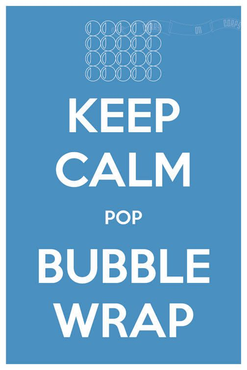 Keep Calm Pop Bubble Wrap 8 x 12 Keep Calm and Carry On Parody Poster. $15.60, via Etsy.