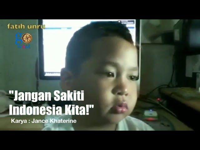 Jangan Sakiti Indonesia Kita