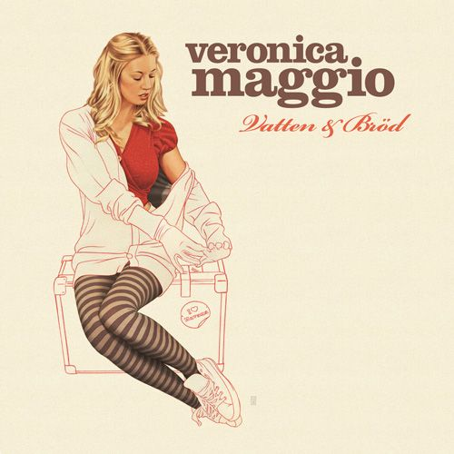 Veronica Maggio (ヴェロニカ・マッジオ) - Vatten och brod (New CD)