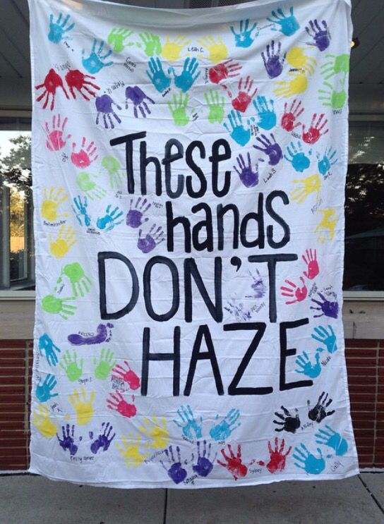 """For National Hazing Prevention Week in September - put National Hazing Prevention Week across the bottom and AGD at the top? Color scheme w/ hand prints. Also, paint people's hands and take photos for social media and flash our hand sign w/ caption """"These hands don't haze."""""""
