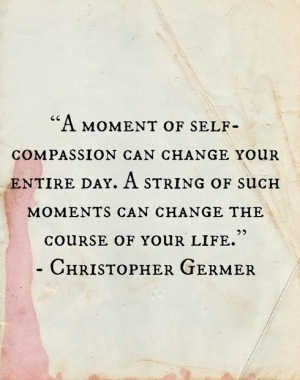 Kristin Neff's work on self-compassion is life changing. Self-compassion is consistent and lasting. Be good to yourself.: