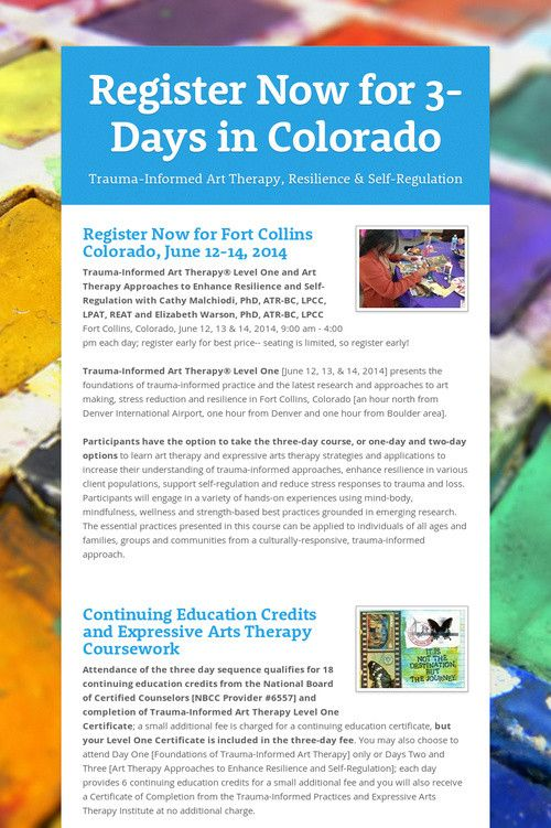 Early Registration Open for for 3-Days of Trauma-Informed Art Therapy in Colorado, June 12, 13, &14, 2014! #arttherapy #edu