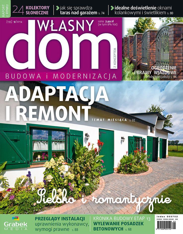 Okładka nr 9/2014 czasopisma Własny Dom. Bohaterem budynek mieszkalny, który został zbudowany z wykorzystaniem starego budynku gospodarczego.