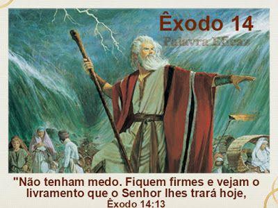 Palavra e Ação : Leitura Bíblica: Êxodo 14