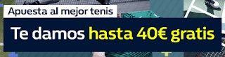 el forero jrvm y todos los bonos de deportes: William Hill promocion 40 euros mejor tenis 26-27 ...