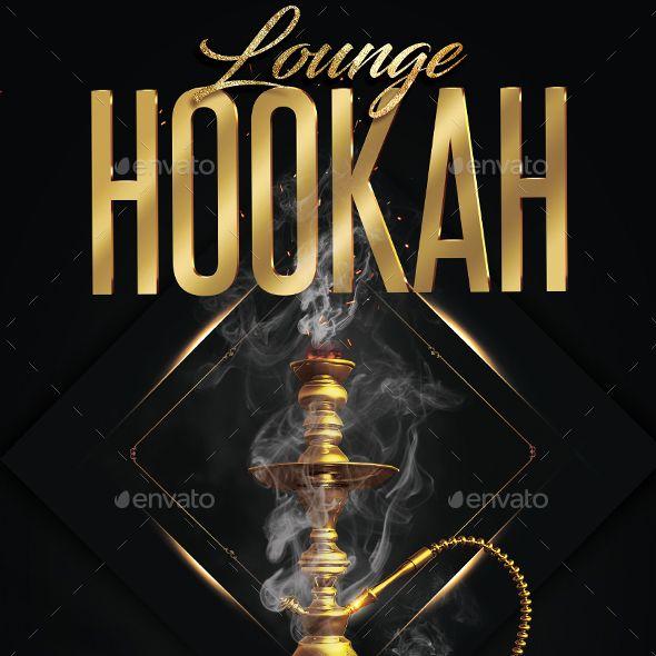 Hookah Party Flyer Hookah Hookah Lounge Lounge Logo