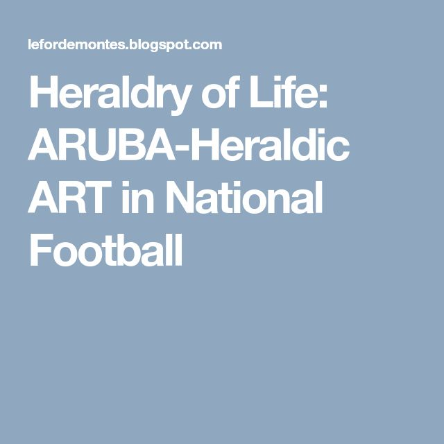 Heraldry of Life: ARUBA-Heraldic ART in National Football