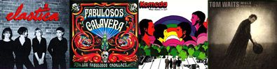 """300 GREAT ALBUMS That Will Change Your Life!:___    ⬤ Elastica, """"Elastica"""" (1995) ⬤ Los Fabulosos Cadillacs, """"Fabulosos Calavera"""" (1997) ⬤ Komeda, """"What Makes It Go?"""" (1998) ⬤ Tom Waits, """"Mule Variations"""" (1999)___   ➜ Click the pic to hear the MUSIC PLAYER!"""