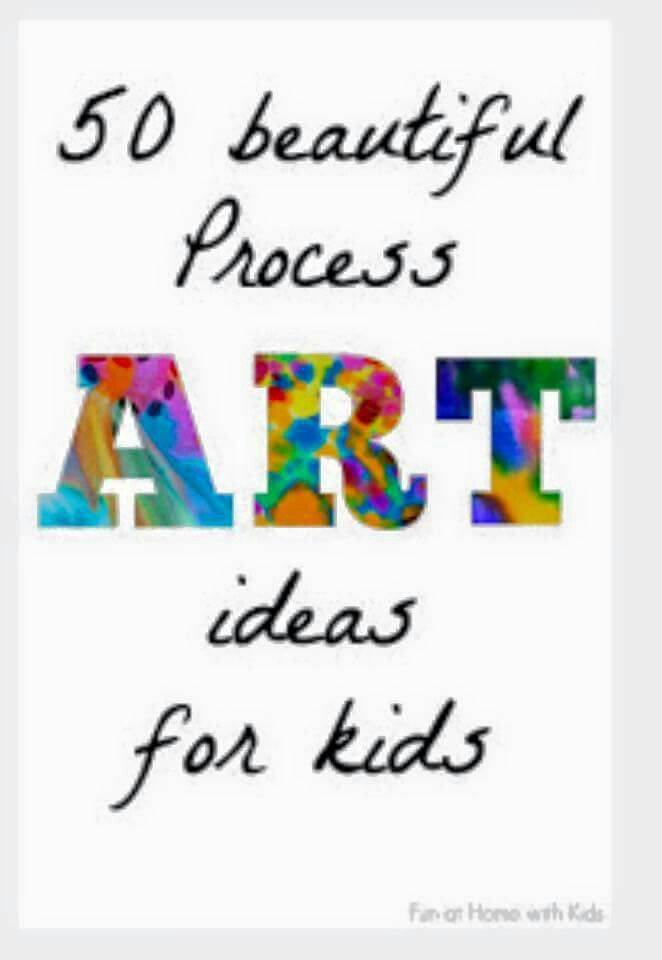 50+ art ideas for kids (process art)