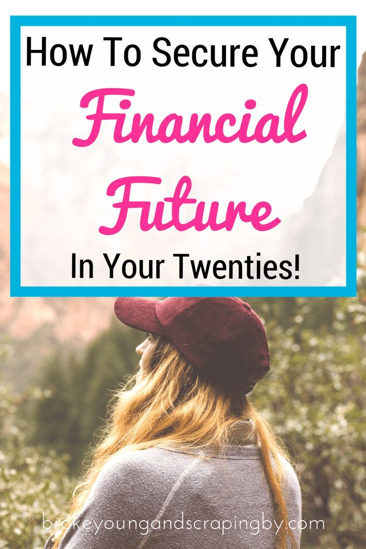 Being prepared for anything financially can be difficult. Here's how to secure your financial future in your twenties!