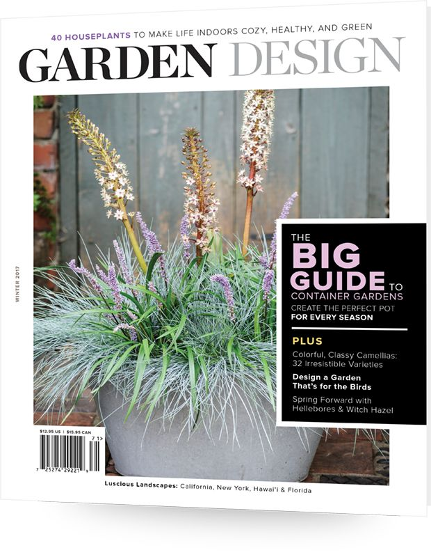 Winter 2017 Issue Of Garden Design, Available Now!