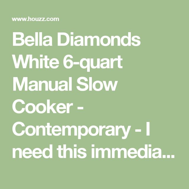 Bella Diamonds White 6-quart Manual Slow Cooker - Contemporary - I need this immediately!!!