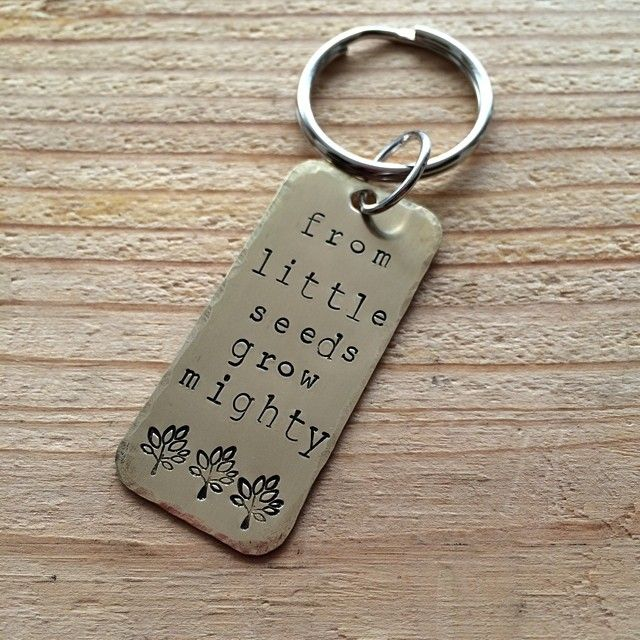 "Teacher's gift. Hand stamped brass keychain.  ""From little seeds grow mighty trees"" www.fb.com/envyartdesigns #handstamped ..."