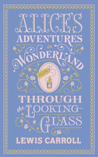 Alice's Adventures in Wonderland and Through the Looking Glass de Lewis Carroll http://www.amazon.fr/dp/1435142888/ref=cm_sw_r_pi_dp_HvkHub1FE3AKK