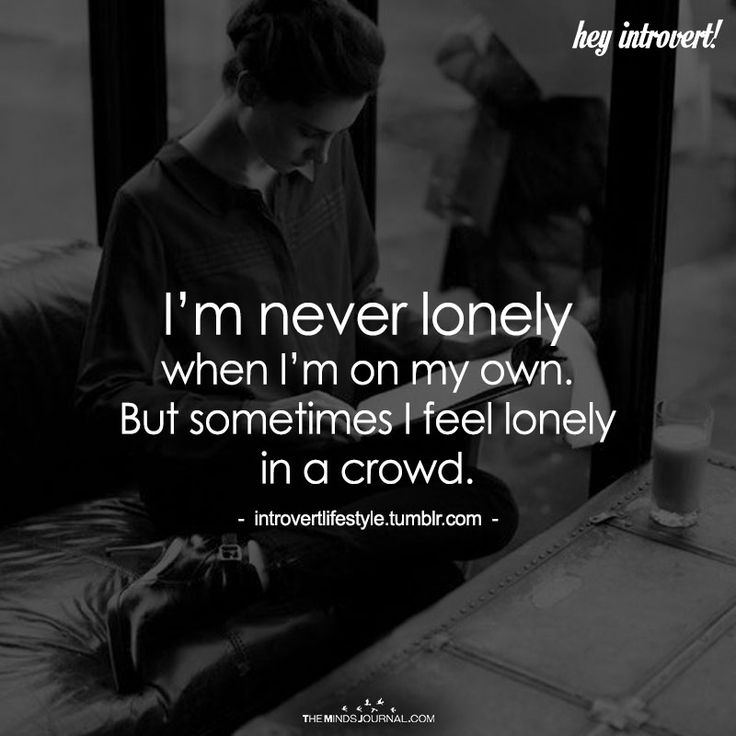 I'm Never Lonely - https://themindsjournal.com/im-never-lonely/