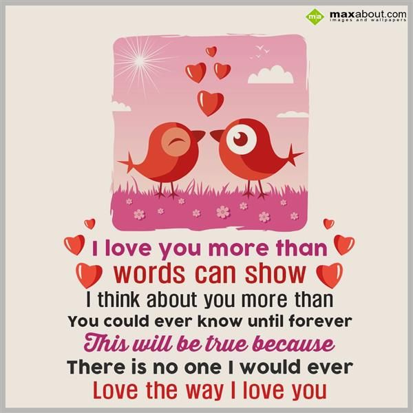 I Love You Moe Than Words Can Show, I Think About You More