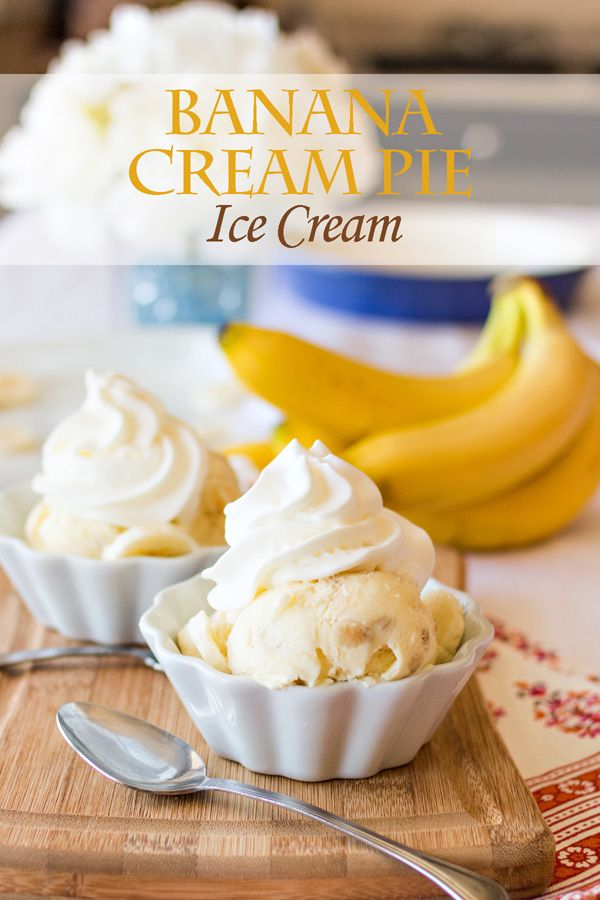 Banana Cream Pie in ice cream form. Nothing could be better! Two of my favorite desserts just got married!