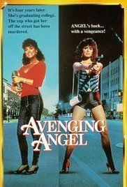 Avenging Angel Movie Online. Molly, former baby prostitute Angel from Sunset Boulevard, has managed to leave her street life with help of Lt. Andrews. She studies law at an university and aims to become attorney. ...
