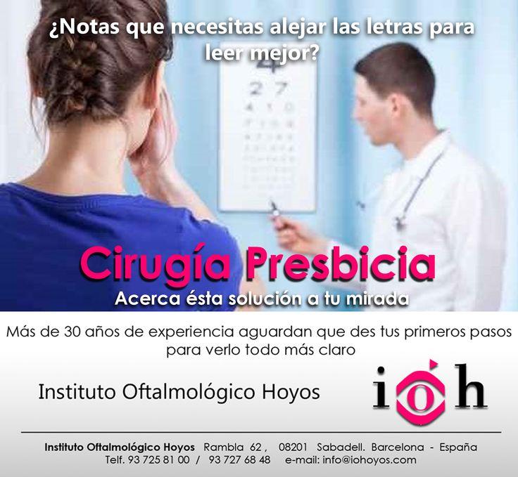 Si tienes molestias oculares, comienzas a ver borroso y aumentan los dolores de cabeza, a partir de los 40, pueden ser síntomas de PRESBICIA. La mejor alternativa a las lentes Intraoculares Multifocales, que puedes encontrar en las ópticas es la CIRUGÍA PRESBICIA. Si necesitas más información sobre esta cirugía entra en:  http://www.iohoyos.com/…/…/cirugia-presbicia-vista-cansada_6