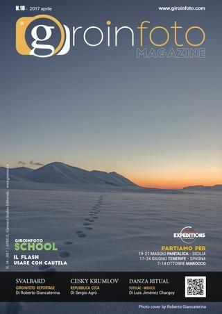 Giroinfoto magazine 18  GIROINFOTO.COM Viaggiare e fotografare due passioni, un'unica esperienza.