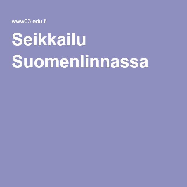 Seikkailu Suomenlinnassa