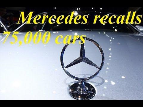 Daimler recalls 75000 Mercedes Benz cars in UK | Today news