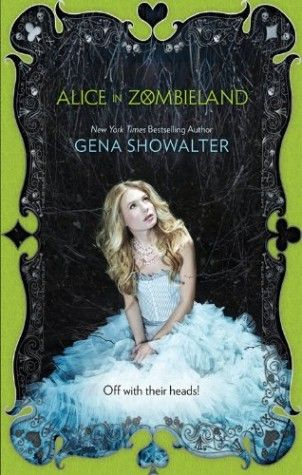 Review: Alice in Zombieland by Gena Showalter + Giveaway ...
