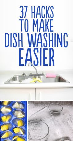 37 Hacks to Make Dishwashing Easier. We are totally having a family night and teaching these to our kids. Excellent!